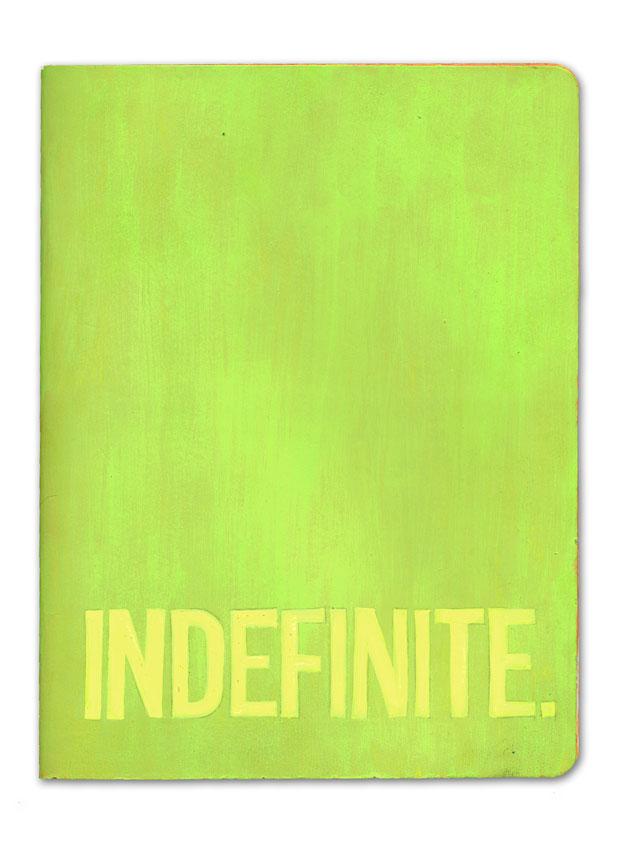 Indefinite.